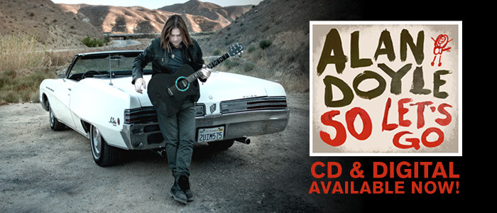 Alan Doyle's 'So Let's Go' available now!